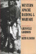 Thumbnail image of Western Apache Raiding and Warfare book cover