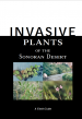 Thumbnail image of Invasive Plants of the Sonoran Desert document cover with photos of plants