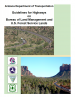 Thumbnail image of Arizona Department of Transportation Guidelines for Highways on Bureau of Land Management and U.S. Forest Service Lands menual cover with photos of highways in Arizona landscapes
