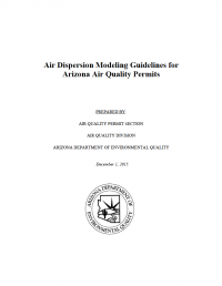 Thumbnail image of Air Dispersion Modeling Guidelines for Arizona Air Quality Permits document cover