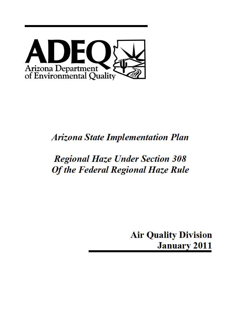 Thumbnail image of document cover: Arizona State Implementation Plan, Regional Haze Under 308 of the Federal Regional Haze Rule