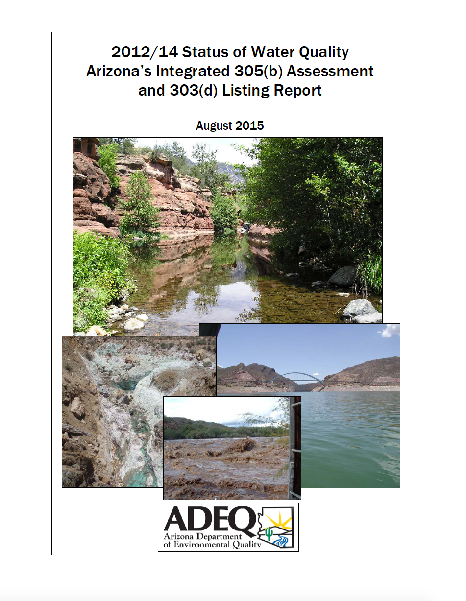 Thumbnail image of document cover: 2012/2014 Status of Water Quality Arizona's Integrated 305(b) Assessment and 303(d) Listing Report