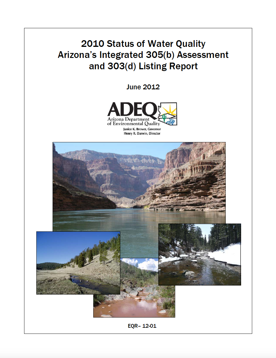 Thumbnail image of document cover: 2010 Status of Water Quality Arizona's Integrated 305(b) Assessment and 303(d) Listing Report