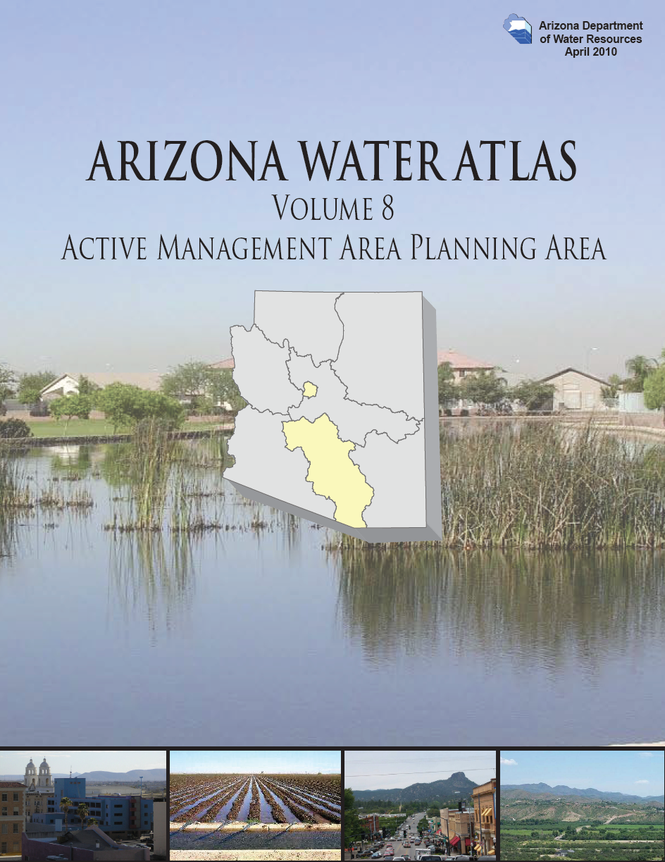 Thumbnail image of document cover: Arizona Water Atlas Volume 8 Active Management Area Planning Area