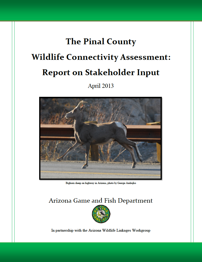 Thumbnail image of document cover: The Pinal County Wildlife Connectivity Assessment: Report on Stakeholder Input