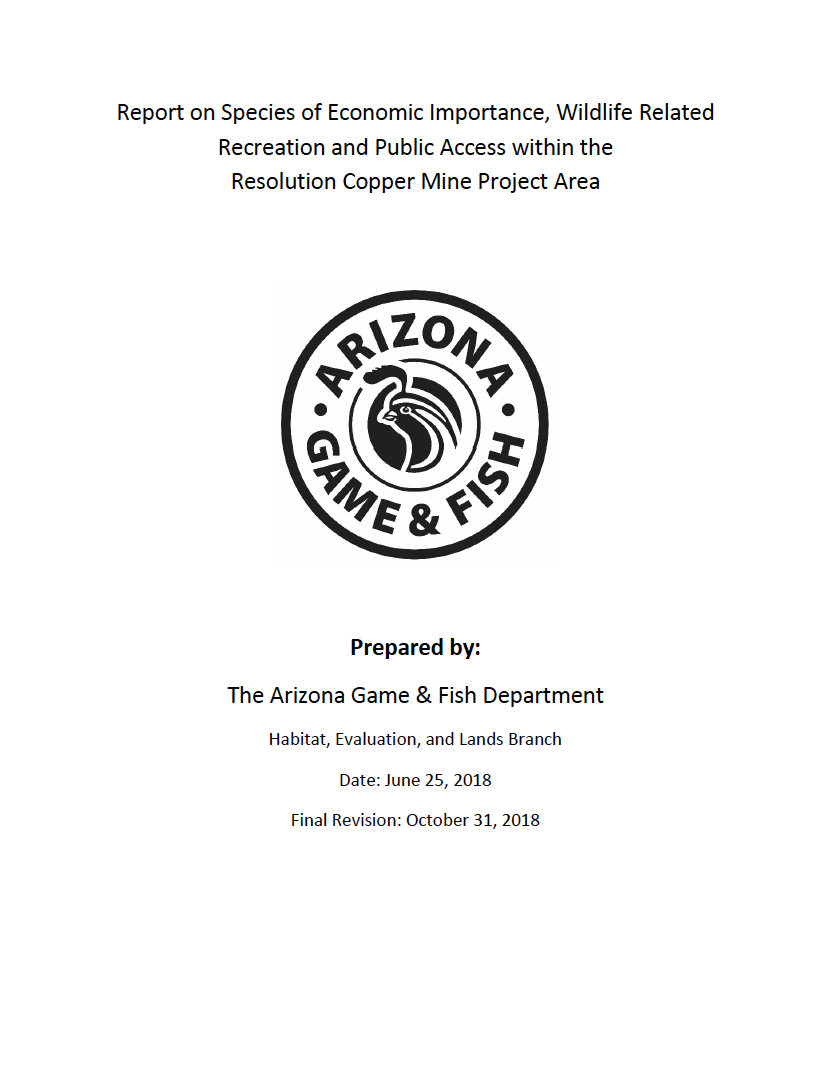 Thumbnail image of document cover: Report on Species of Economic Importance, Wildlife Related Recreation and Public Access within the Resolution Copper Mine Project Area