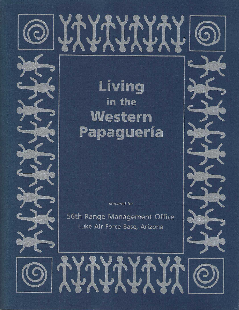Thumbnail image of document cover: Living in the Western Papaguería: An Archaeological Overview of the Barry M. Goldwater Air Force Range in Southwestern Arizona