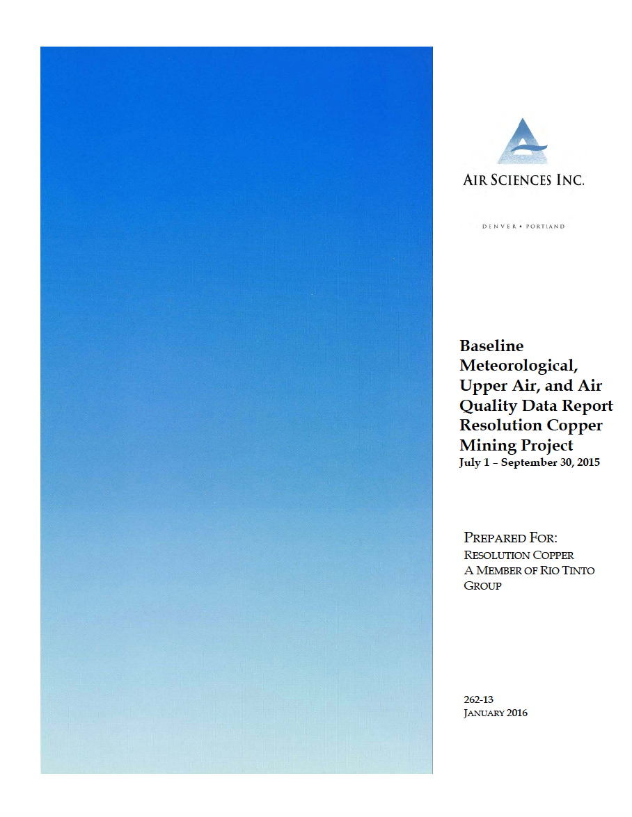 Thumbnail image of document cover: Baseline Meteorological, Upper Air, and Air Quality Data Report Resolution Copper Mining Project July 1 – September 30, 2015