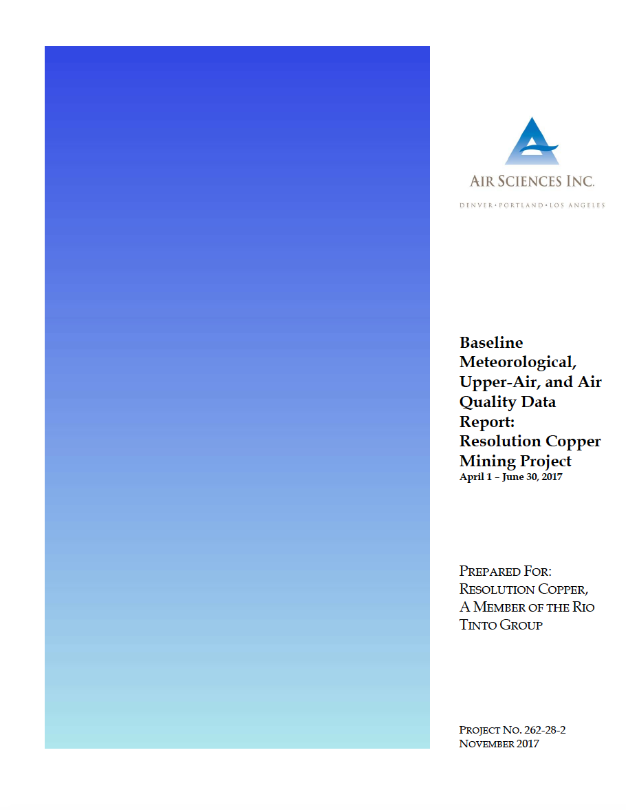 Thumbnail image of document cover: Baseline Meteorological, Upper-Air, and Air Quality Data Report: Resolution Copper Mining Project April 1 – June 30, 2017