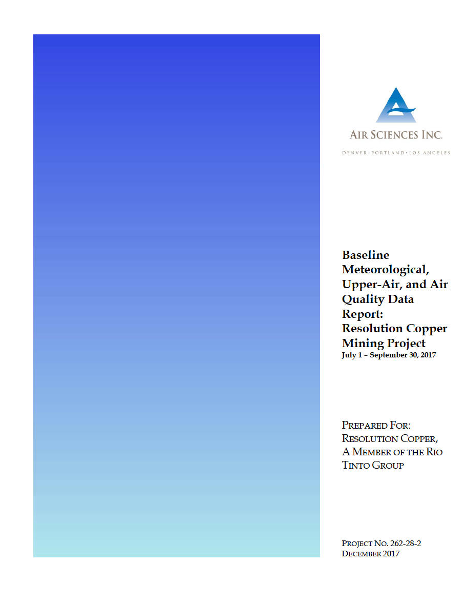 Thumbnail image of document cover: Baseline Meteorological, Upper-Air, and Air Quality Data Report: Resolution Copper Mining Project July 1 – September 30, 2017
