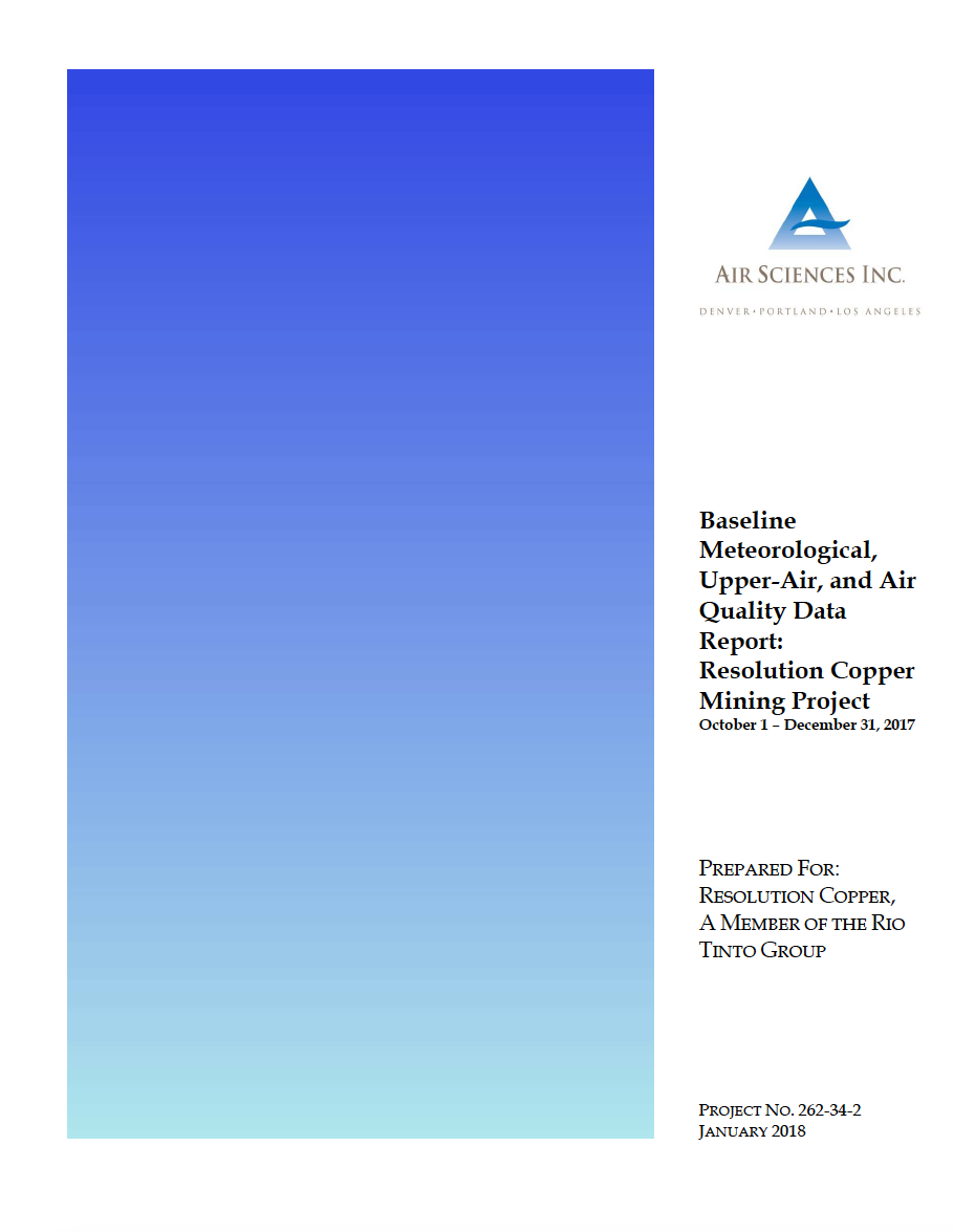 Thumbnail image of document cover: Baseline Meteorological, Upper-Air, and Air Quality Data Report: Resolution Copper Mining Project October 1 – December 31, 2017