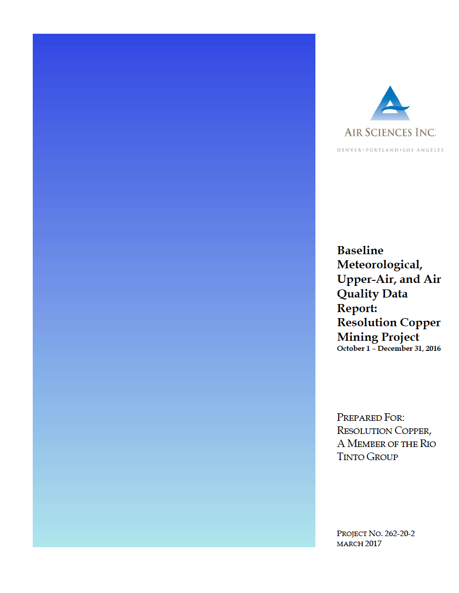 Thumbnail image of document cover: Baseline Meteorological, Upper-Air, and Air Quality Data Report Resolution Copper Mining Project October 1 - December 31, 2016