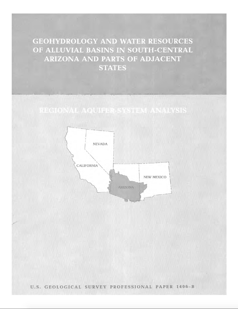 Thumbnail image of document cover: Geohydrology and Water Resources of Alluvial Basins in South Central Arizona and Parts of Adjacent States