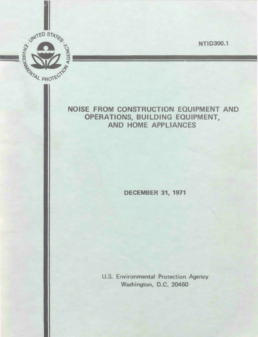 Thumbnail image of document cover: Noise from Construction Equipment and Operations, Building Equipment, and Home Appliances