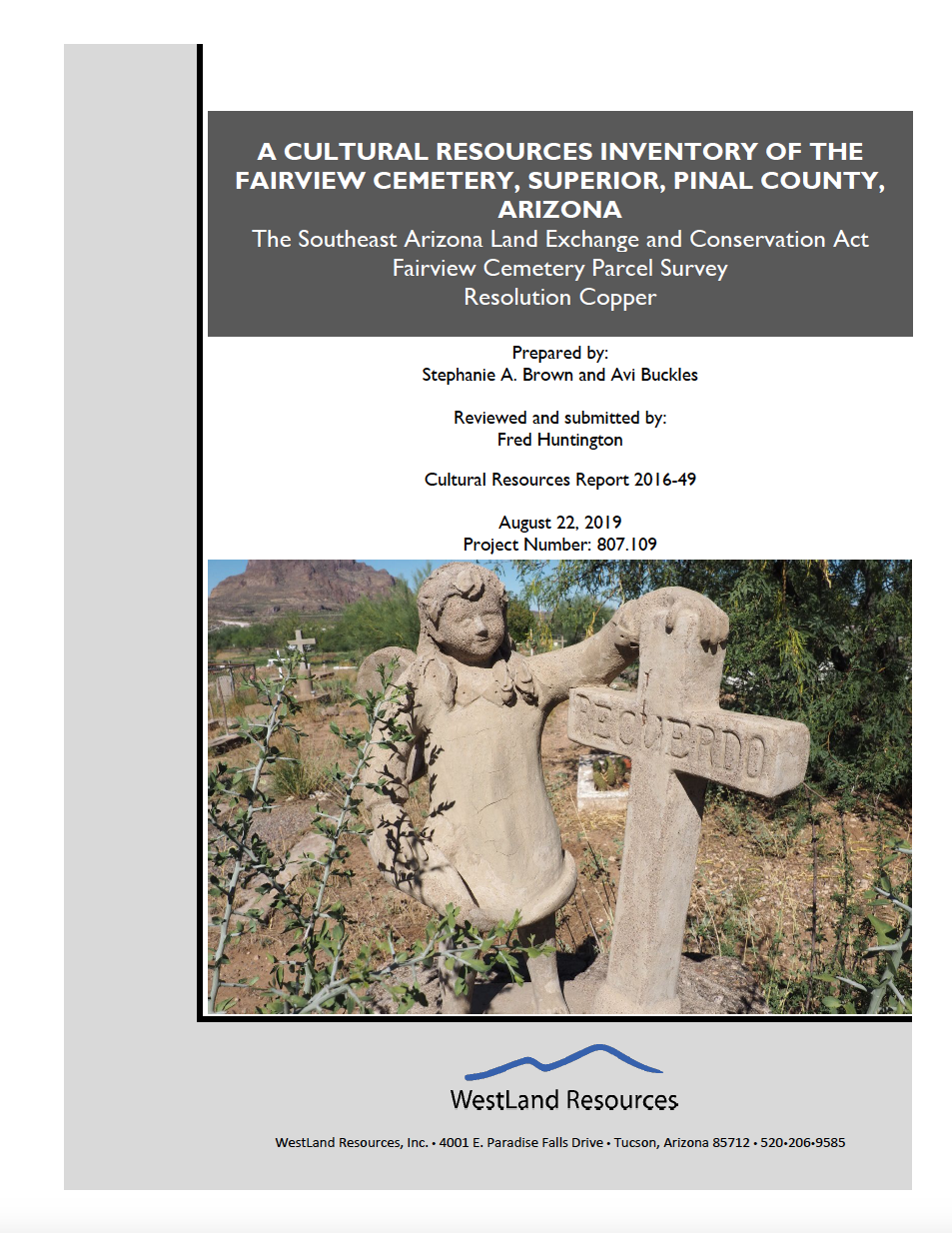Thumbnail image of document cover: A Cultural Resources Inventory of the Fairview Cemetary, Superior, Pinal County, Arizona: The Southeast Arizona Land Exchange and Conservation Act Fairveiw Cemetary Parcel Survey, Resolution Copper