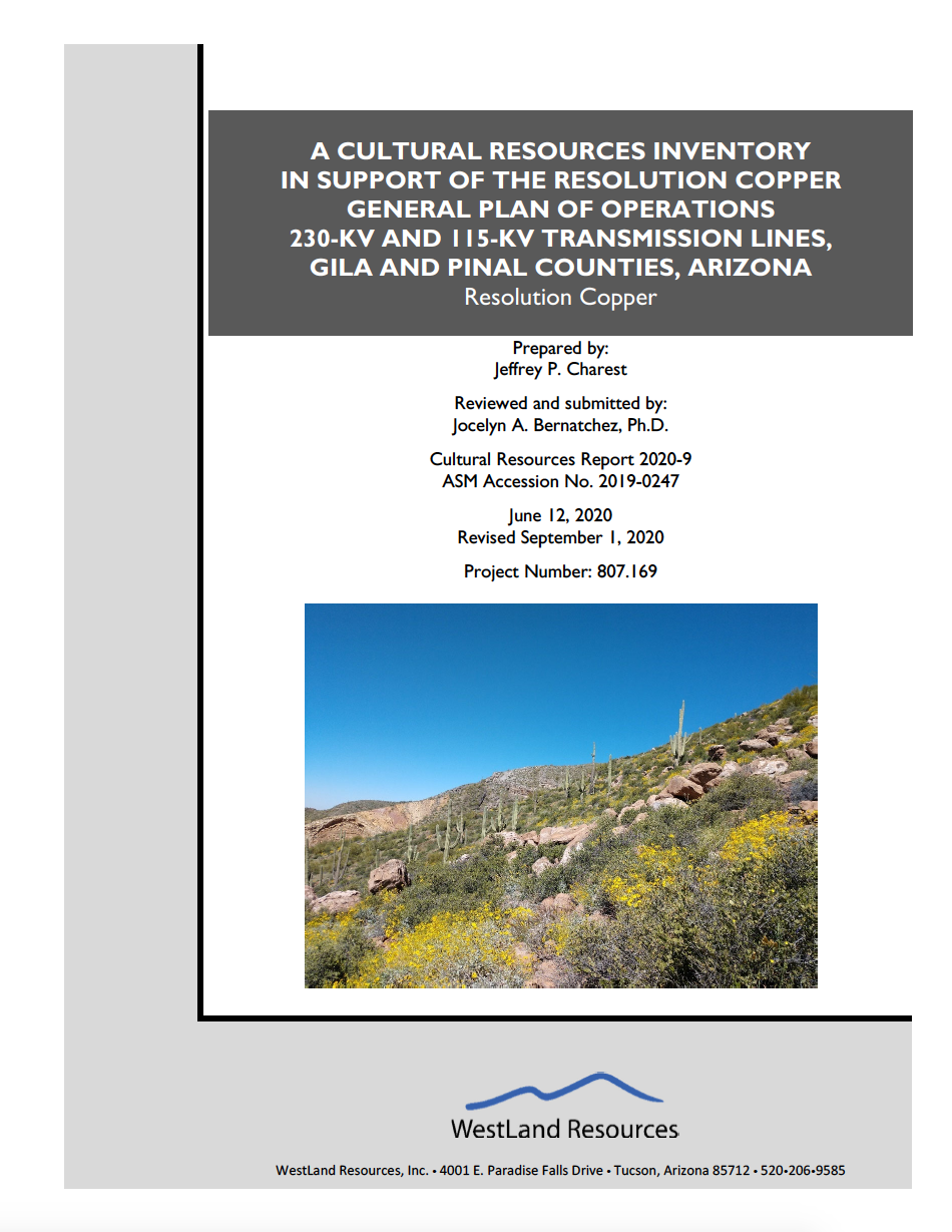 Thumbnail image of document cover: A Cultural Resources Inventory in Support of the Resolution Copper General Plan of Operations 230-KV and 115-KV Transmission Lines, Gila and Pinal Counties, Arizona