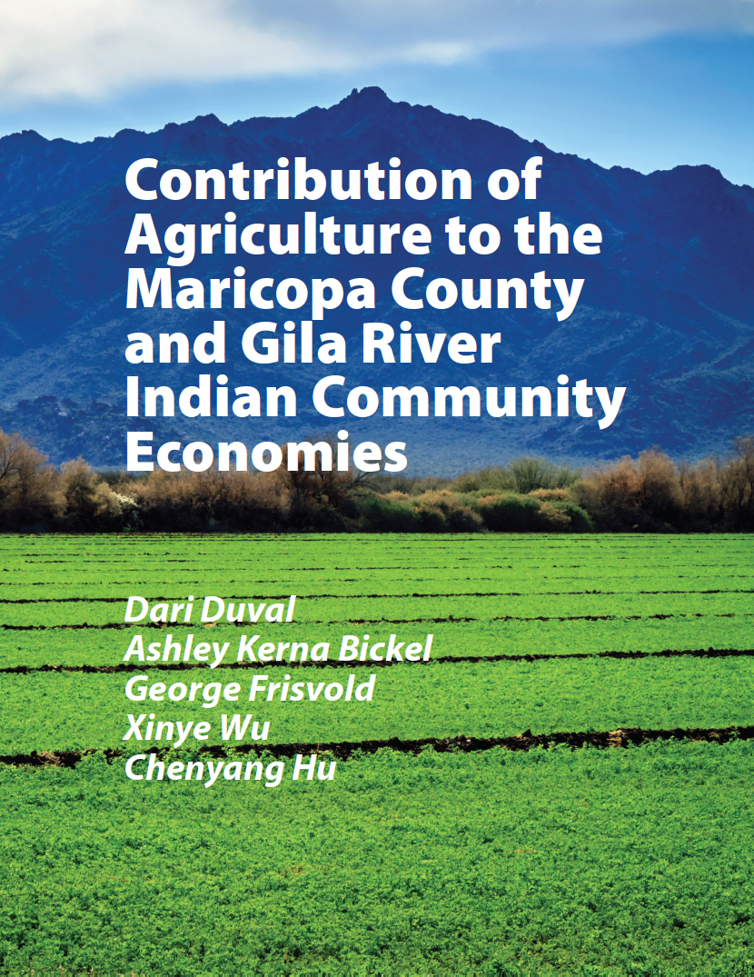 Thumbnail image of document cover: Contribution of Agriculture to the Maricopa County and Gila River Indian Community Economies