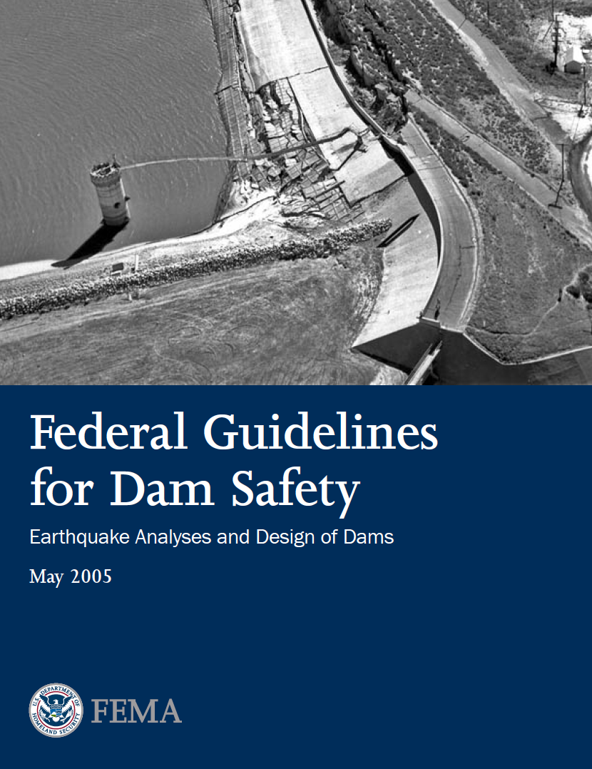 Thumbnail image of document cover: Federal Guidelines for Dam Safety: Earthquake Analyses and Design of Dams (FEMA-65)