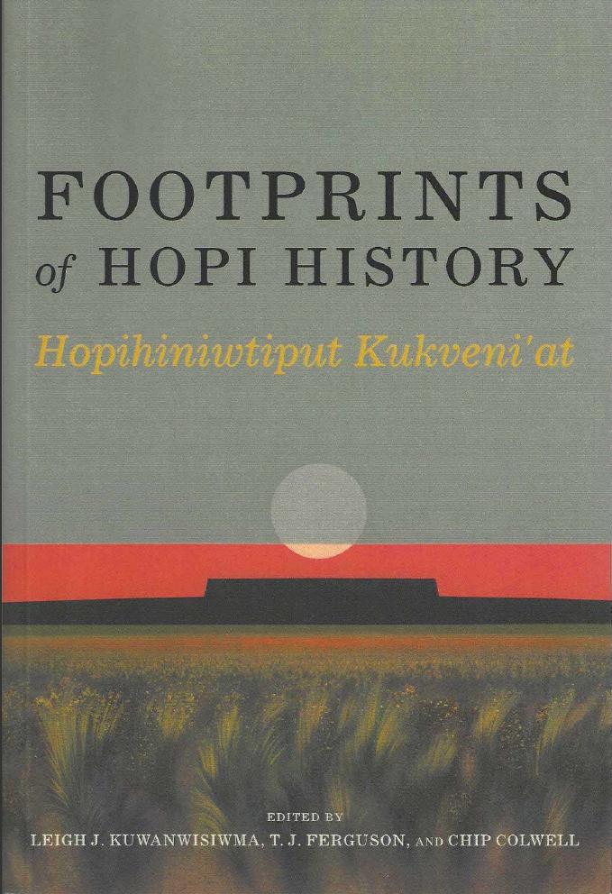 Thumbnail image of document cover: Footprints of Hopi History: Hopihiniwtiput Kukveni'at