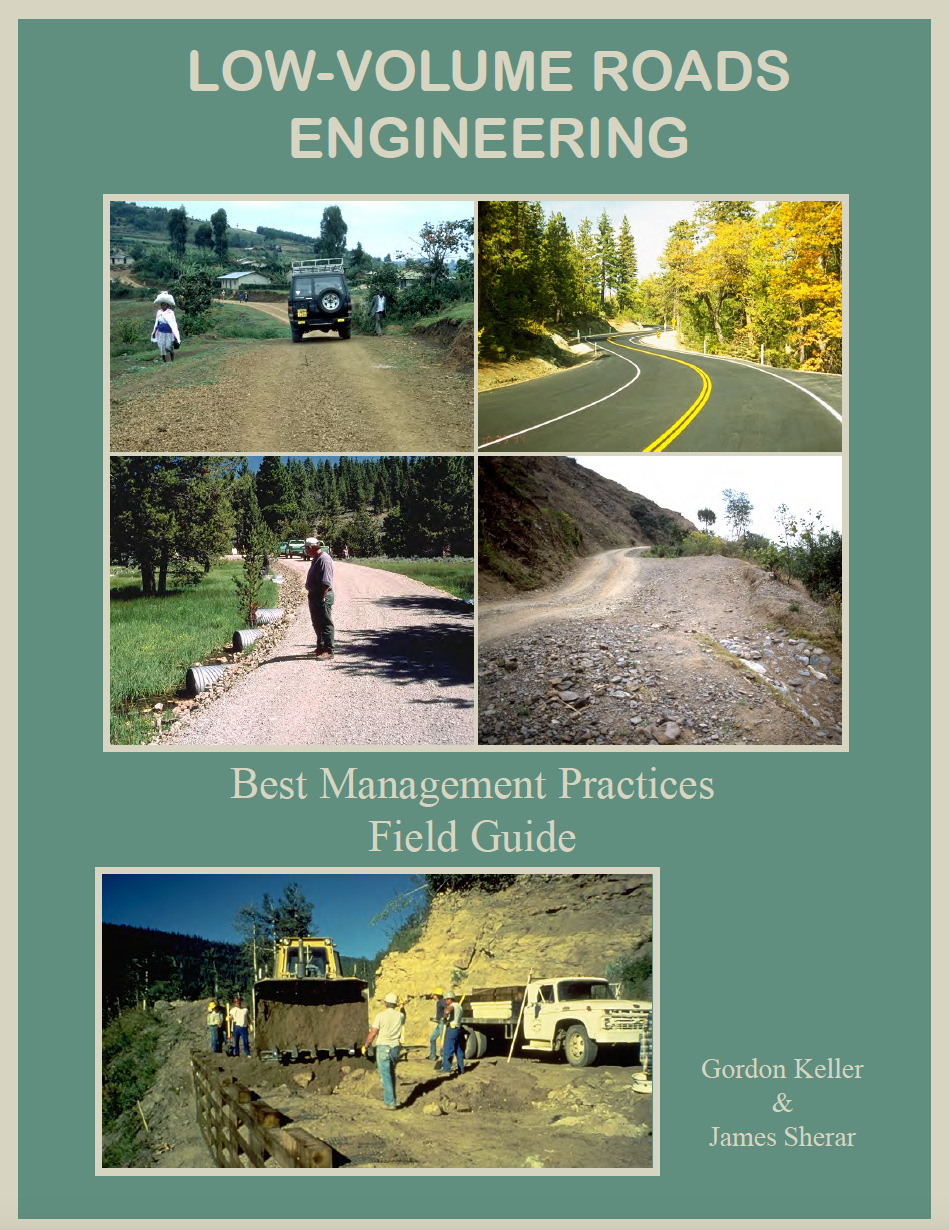 Thumbnail image of document cover: Low-Volume Roads Engineering Best Management Practices Field Guide