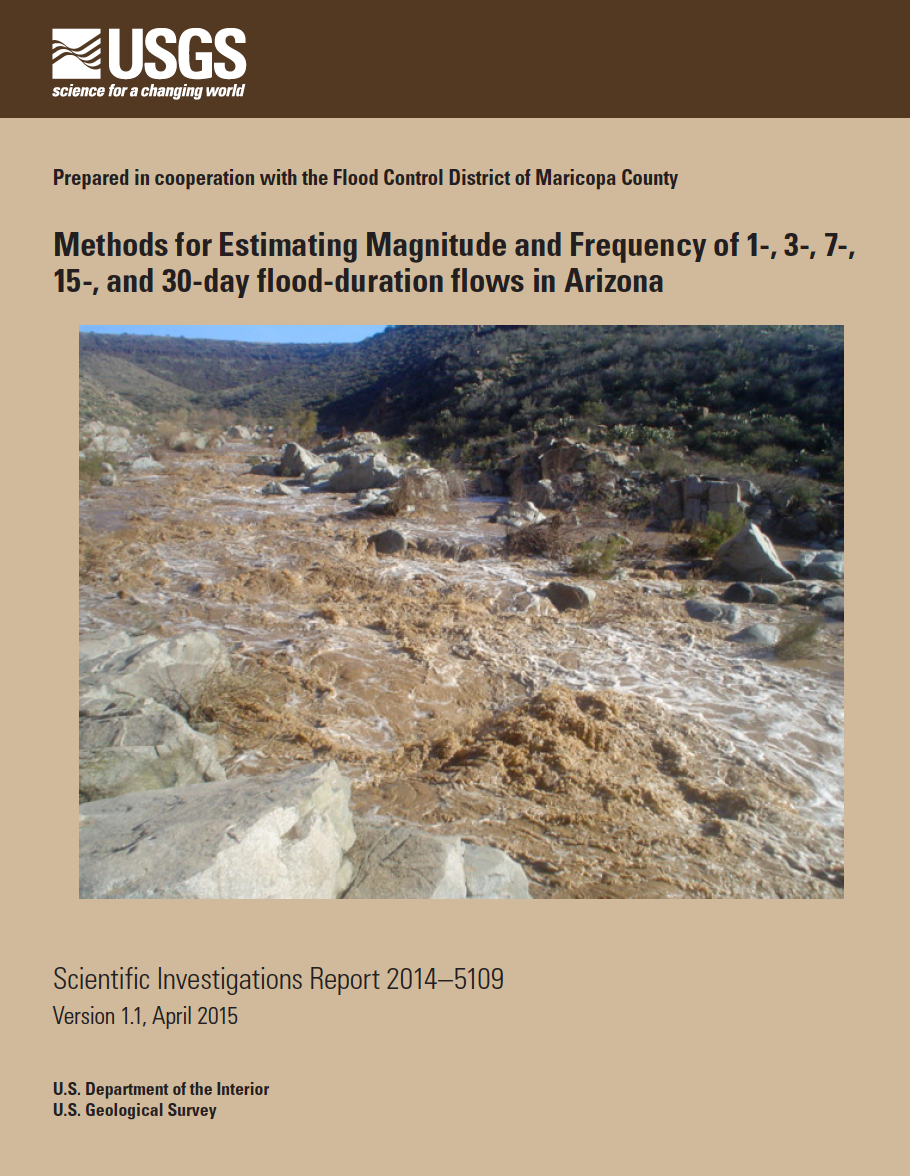 Thumbnail image of document cover: Methods for Estimating Magnitude and Frequency of 1-, 3-, 7-, 15-, and 30-day Flood-duration Flows in Arizona