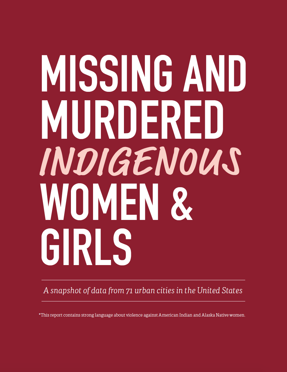 Thumbnail image of document cover: Missing and Murdered Indigenous Women and Girls: A Snapshot of Data from 71 Urban Cities in the United States