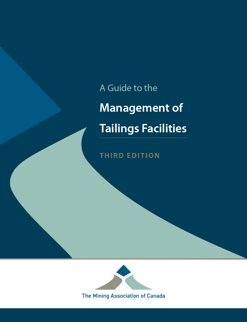 Thumbnail image of document cover: A Guide to the Management of Tailings Facilities