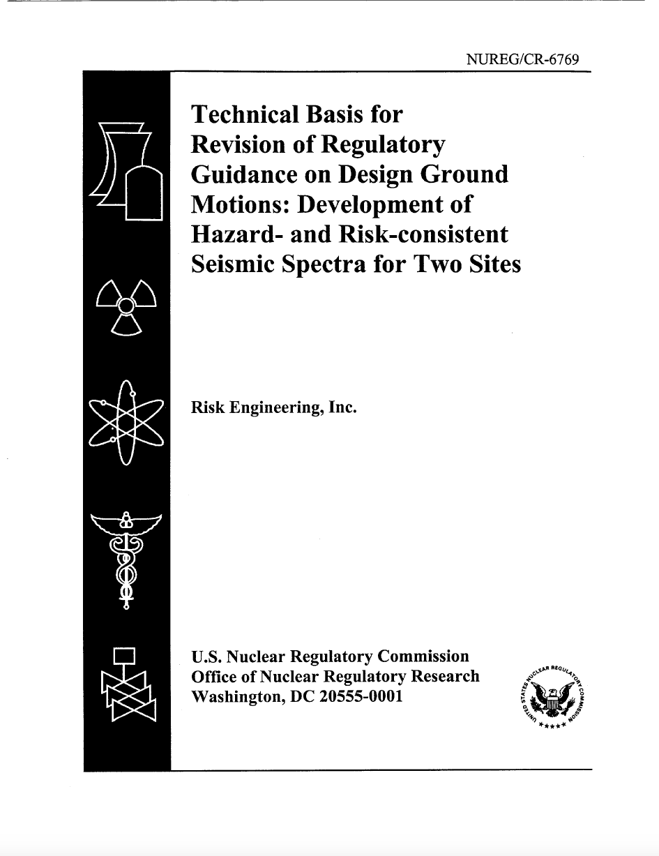 Thumbnail image of document cover: Technical Basis for Revision of Regulatory Guidance on Design Ground Motions: Development of Hazard- and Risk-consistent Seismic Spectra for Two Sites