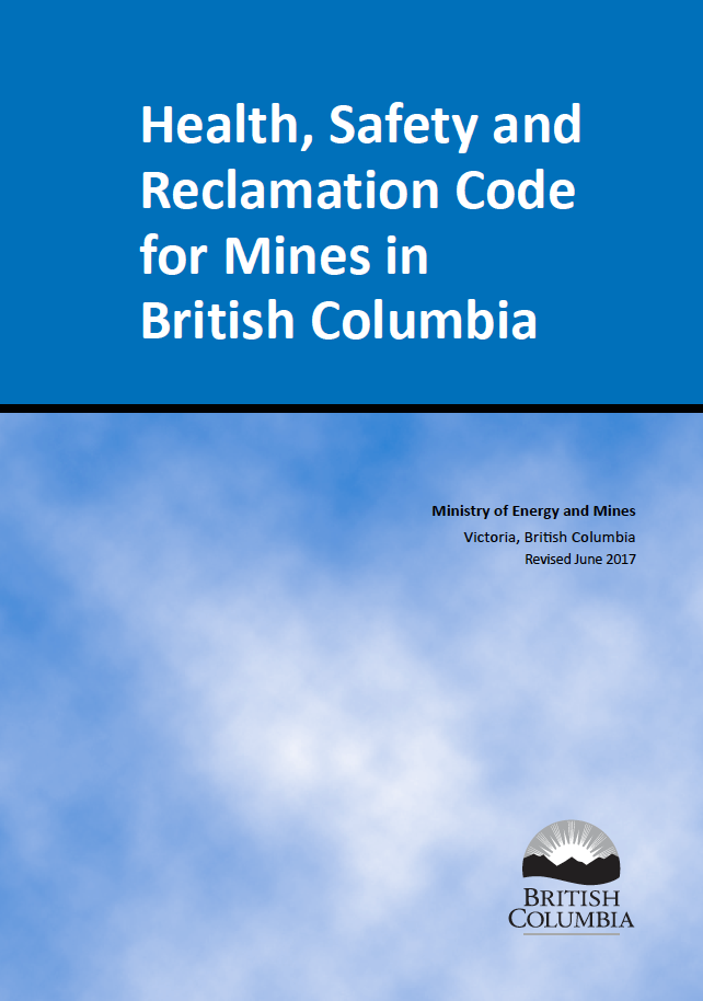 Thumbnail image of document cover: Health, Safety and Reclamation Code for Mines in British Columbia