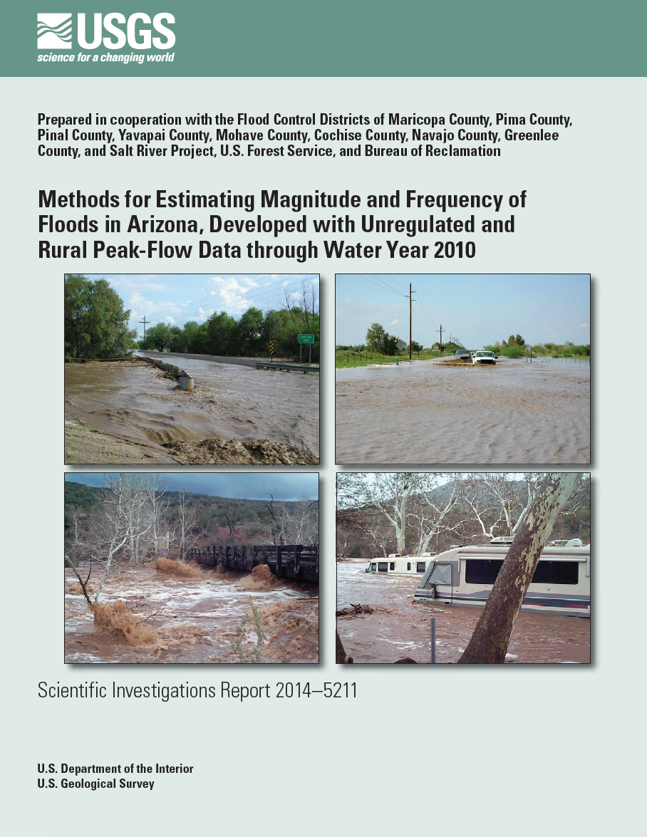 Thumbnail image of document cover: Methods for Estimating Magnitude and Frequency of Floods in Arizona, Developed with Unregulated and Rural Peak-Flow Data through Water Year 2010