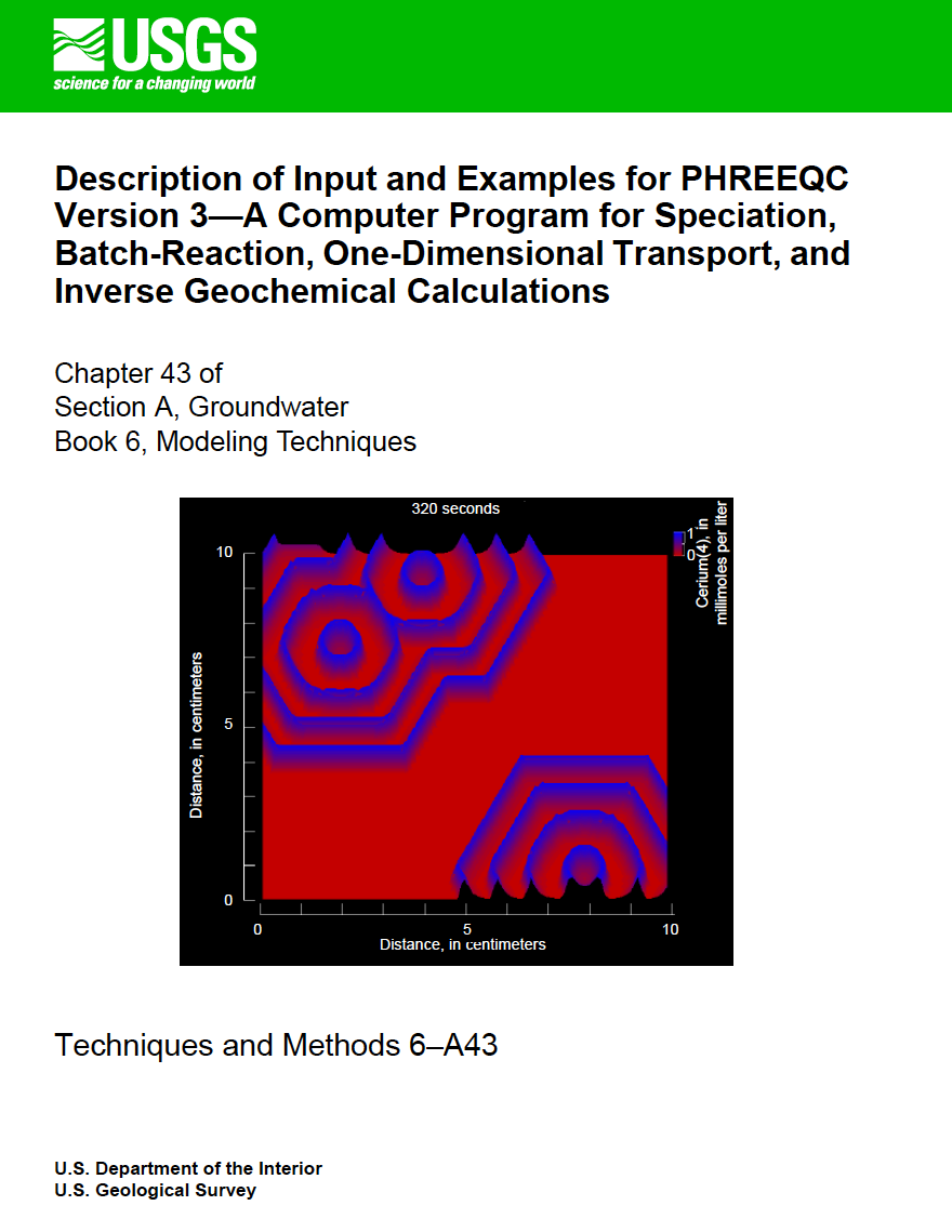 Thumbnail image of document cover: Description of Input and Examples for PHREEQC Version 3 – A Computer Program for Speciation, Batch-Reaction, One-Dimensional Transport, and Inverse Geochemical Calculations
