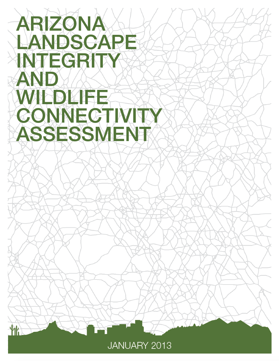 Thumbnail image of document cover: Arizona Landscape Integrity and Wildlife Connectivity Assessment