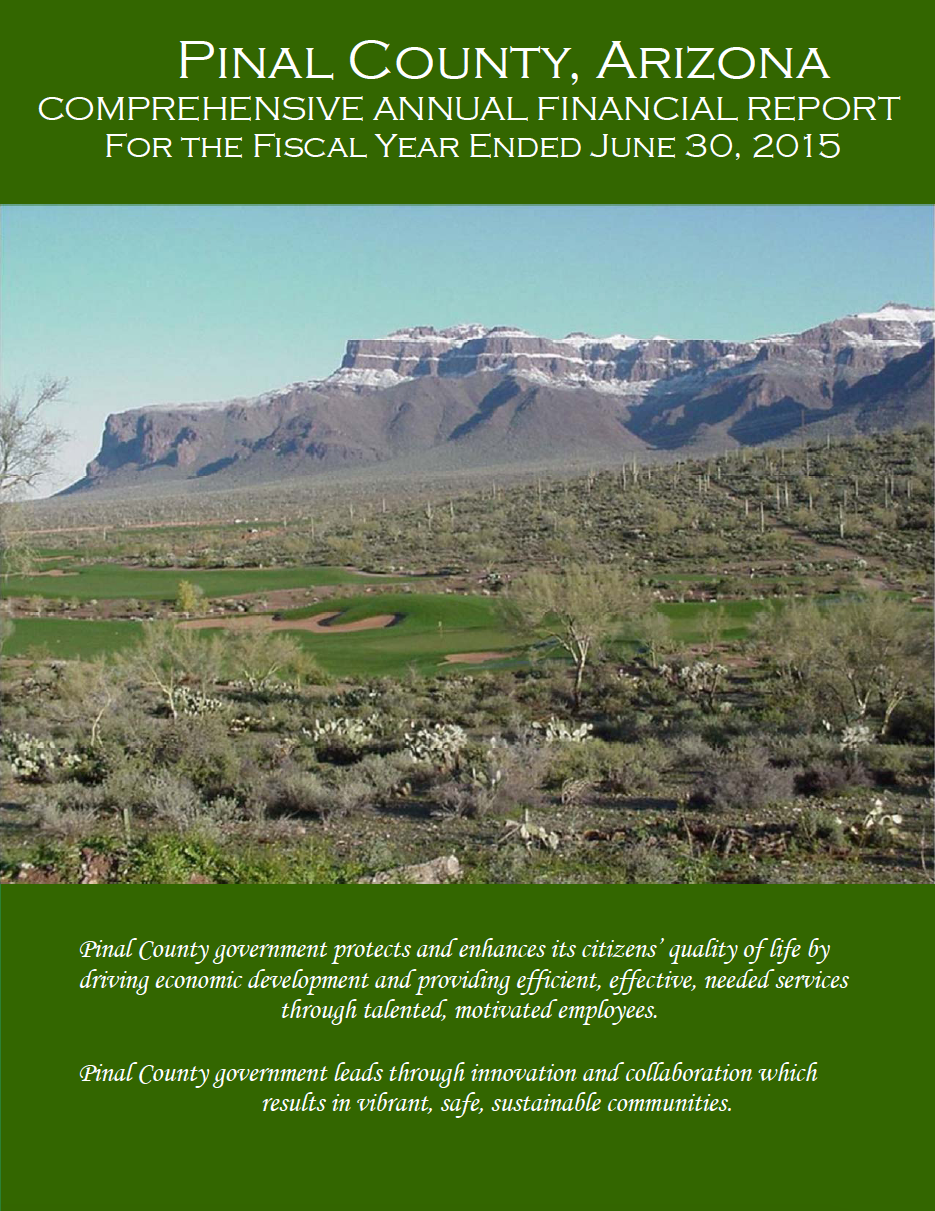 Thumbnail image of document cover: Pinal County, Arizona: Comprehensive Annual Financial Report for the Fiscal Year Ended June 30, 2015