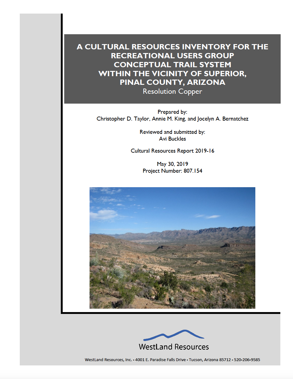 Thumbnail image of document cover: A Cultural Resources Inventory for the Recreational Users Group Conceptual Trail System Within the Vicinity of the Superior, Pinal County, Arizona: Resolution Copper