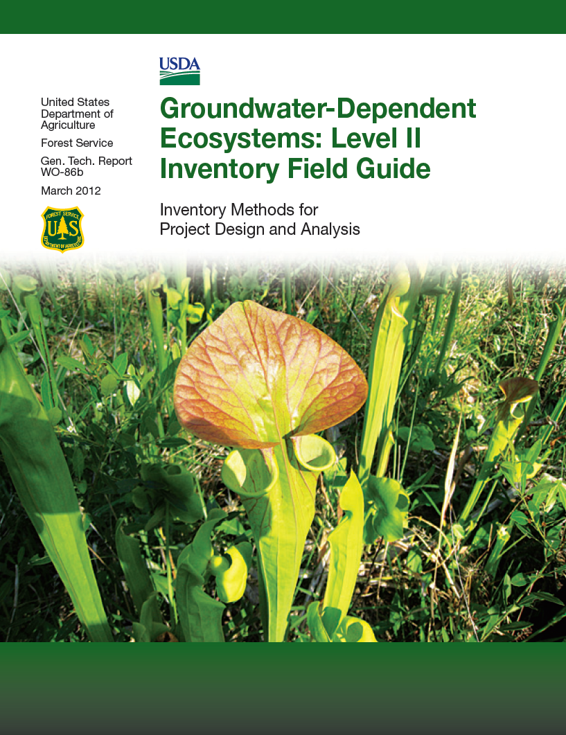 Thumbnail image of document cover: Groundwater-Dependent Ecosystems: Level II Inventory Field Guide: Inventory Methods for Project Design and Analysis