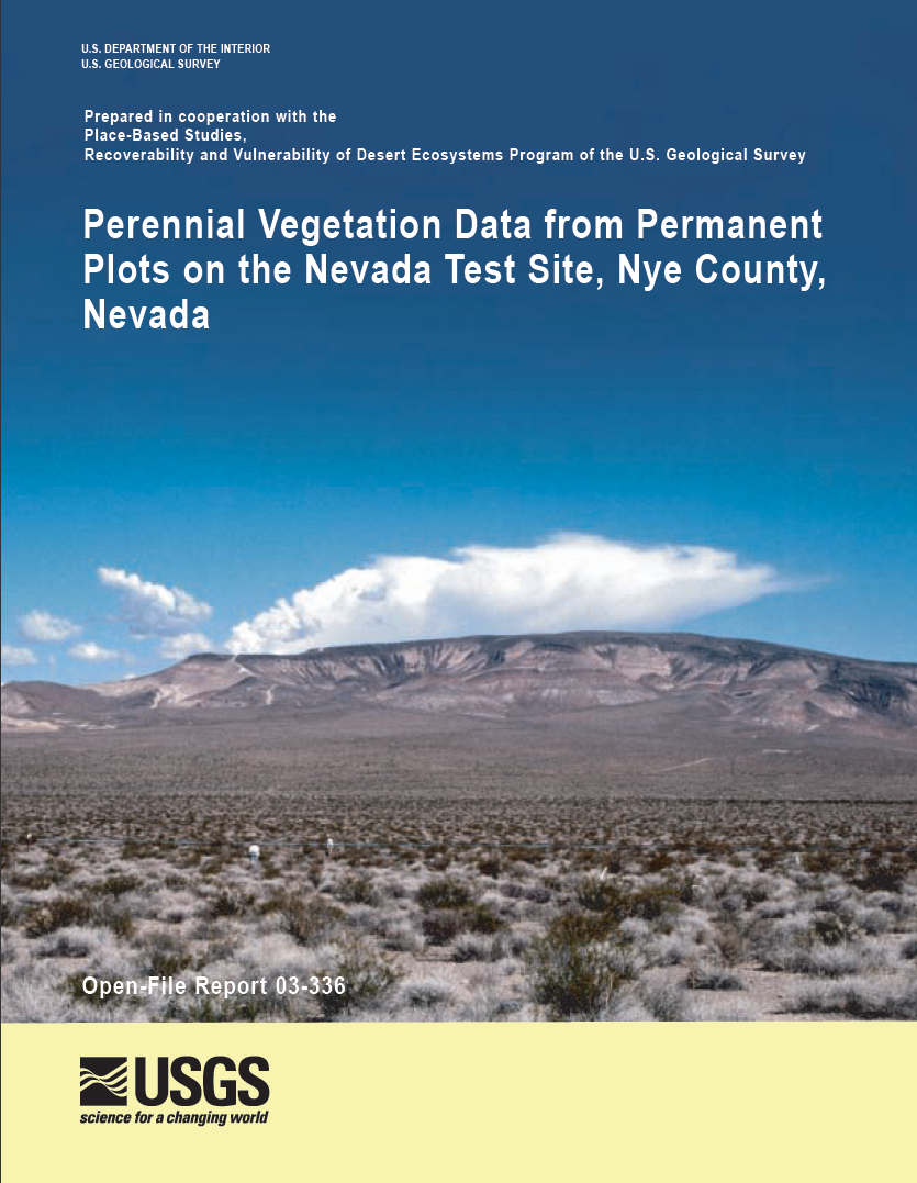 Thumbnail image of document cover: Perennial Vegetation Data from Permanent Plots on the Nevada Test Site, Nye County, Nevada