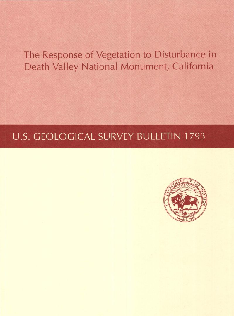 Thumbnail image of document cover: The Response of Vegetation to Disturbance in Death Valley National Monument, California