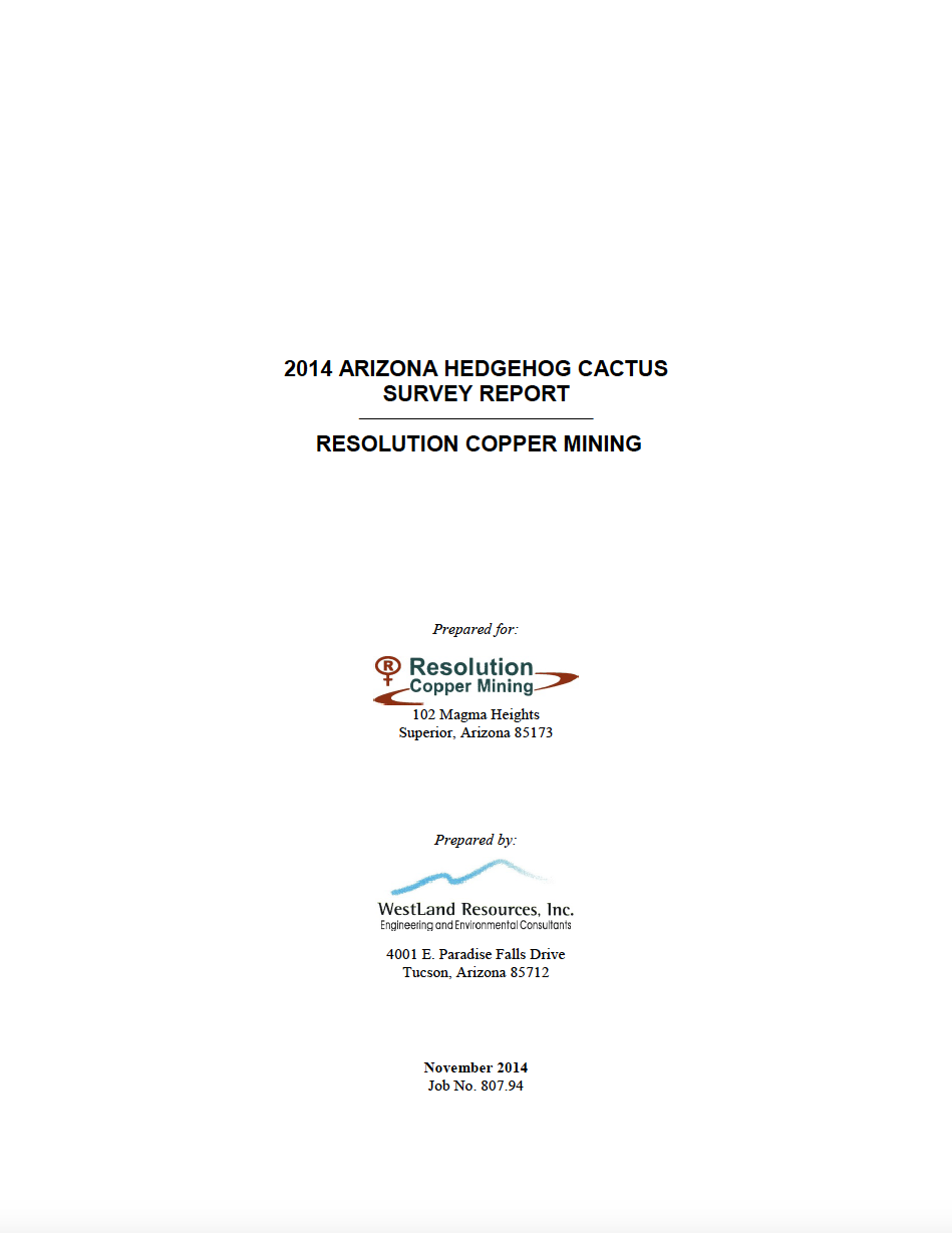 Thumbnail image of document cover: 2014 Arizona Hedgehog Cactus Survey Report: Resolution Copper Mining