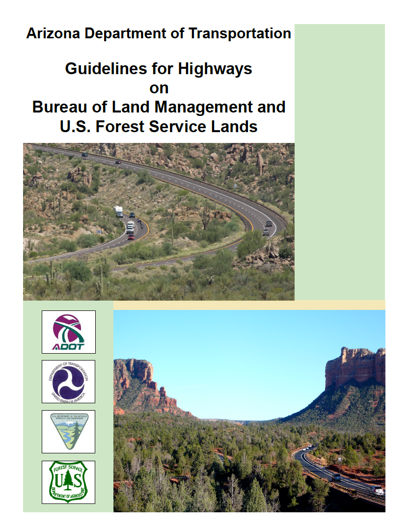 Thumbnail image of document cover: Arizona Department of Transportation Guidelines for Highways on Bureau of Land Management and U.S. Forest Service Lands
