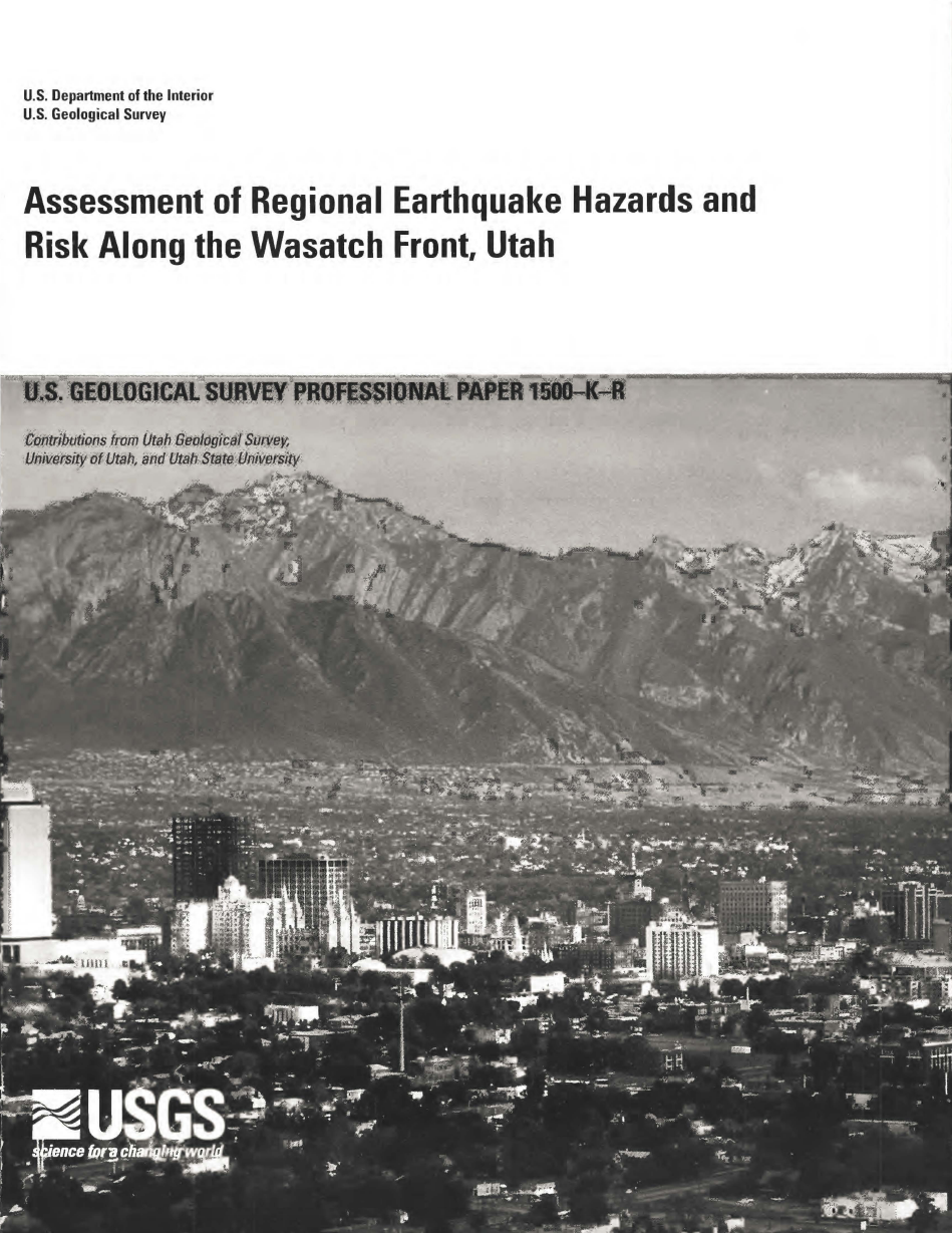 Thumbnail image of document cover: Assessment of Regional Earthquake Hazards and Risk Along the Wasatch Front, Utah